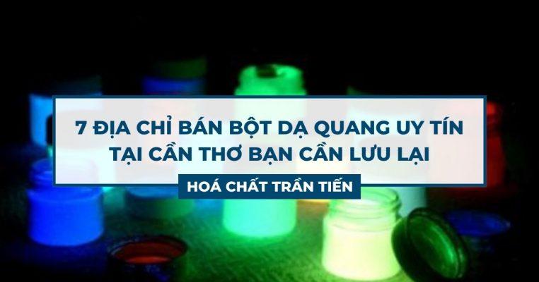 Bột Dạ Quang Cần Thơ