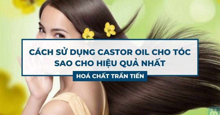 Castor Oil Cho Tóc